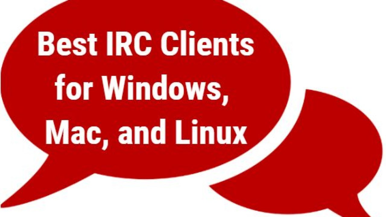 10 Best IRC Clients for Windows, Mac, and Linux - AppGinger