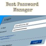 9 Best Password Manager to Fill Password in a Click
