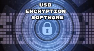 Best USB Encryption Software